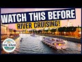 10 things you need to know about River Cruises