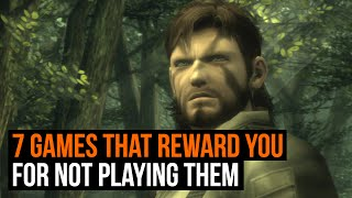 Top 7: Games that reward you for not playing them