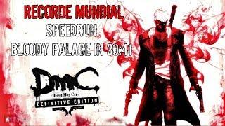 #DmC: Devil May Cry DE - #Speedrun Bloody Palace 30:41 RECORDE MUNDIAL