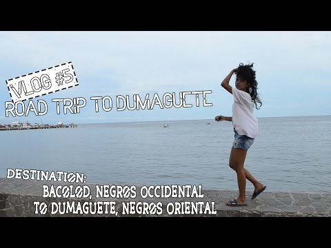 Vlog #5: Road Trip to Dumaguete - Bacolod, Negros Occidental to Dumaguete, Negros Oriental