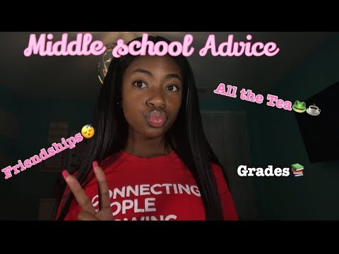Middle School Advice!! | Back To school