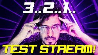 🔴 TEST 3... 2... 1... Test Stream