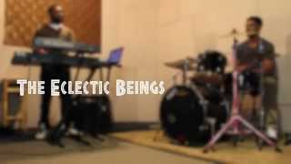 Download The Eclectic Beings Rehearsal MP3 song and Music Video