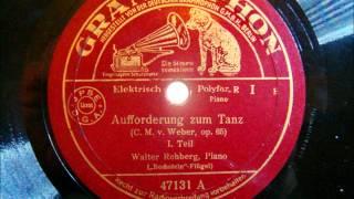 Walter Rehberg - Aufforderung zum Tanz - Carl Maria von Weber, op 65 - 1937