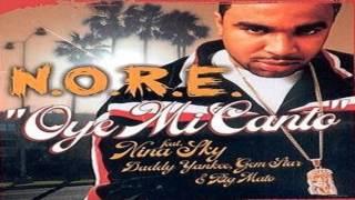 Oye Mi Canto  N. O. R. E. Feat Nina Sky Feat  Daddy  Yankee &  Gem Star & Big Mato