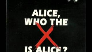 Gompie - Alice, who the f*** is Alice? (Living next door to Alice)