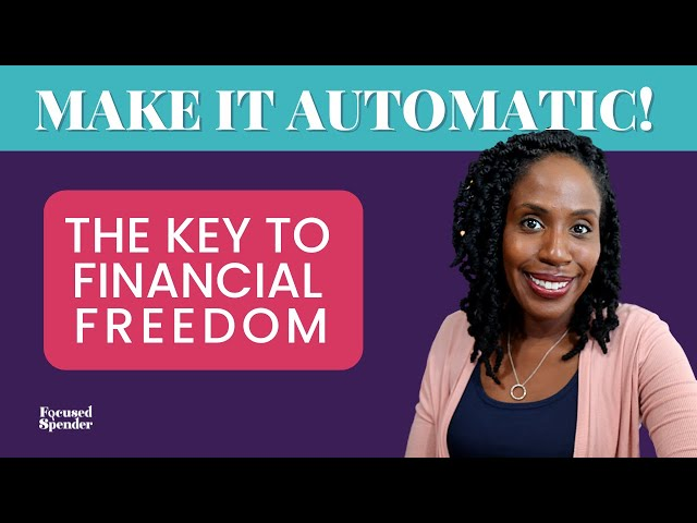 The 4 Ways I Automate My Finances for Financial Success! | How to Manage Your Money