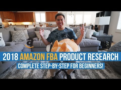 2018 BEST Amazon FBA PRODUCT RESEARCH For COMPLETE BEGINNERS! STEP BY STEP!
