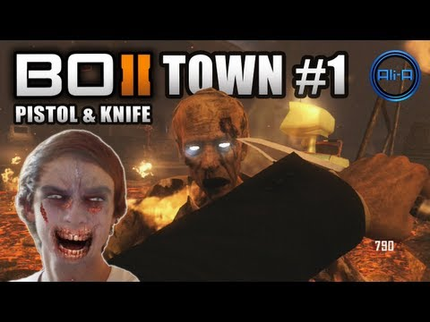 Black Ops 2 Zombies - PISTOL & KNIFE on Town! w/ Ali-A - Part #1