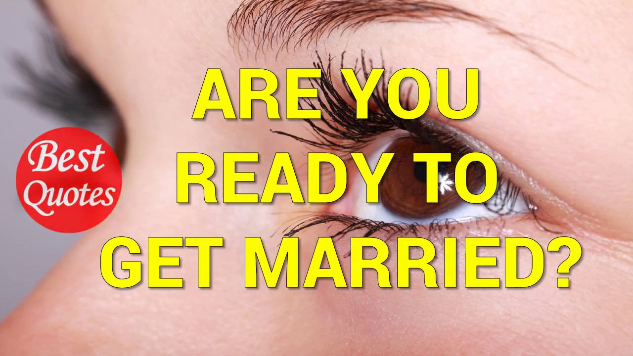 how to tell if you are ready to get married