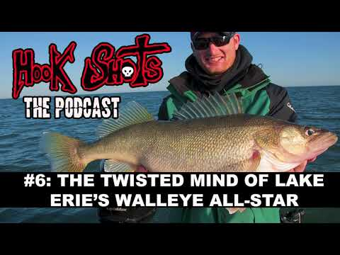 The Hook Shots Podcast - #6 The Twisted Mind Of Lake Erie's Walleye All-Star