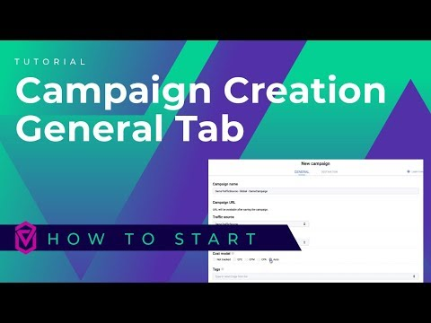 NEW Campaign Creation in Voluum - General Tab