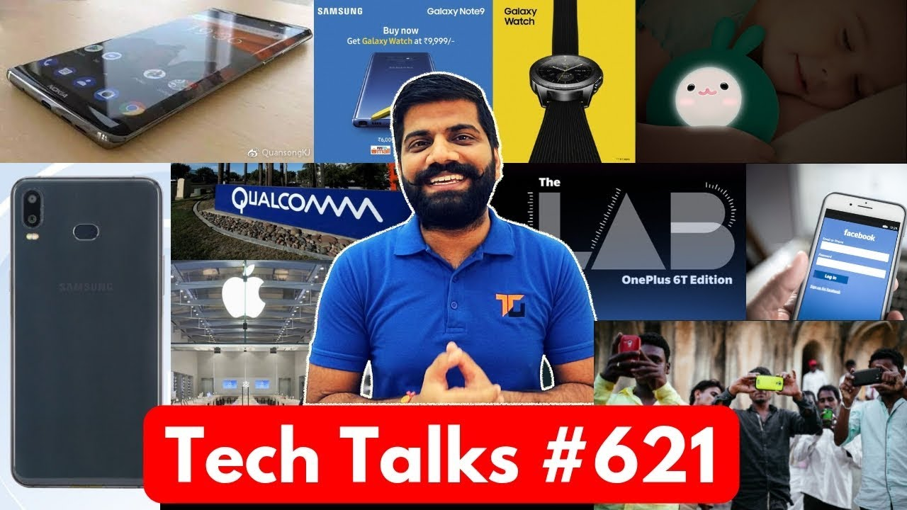 Tech Talks #621 - Facebook Security, Apple Vs Qualcomm, Note 9 Offer, BSNL 18 Rs Pack, OnePlus 6T