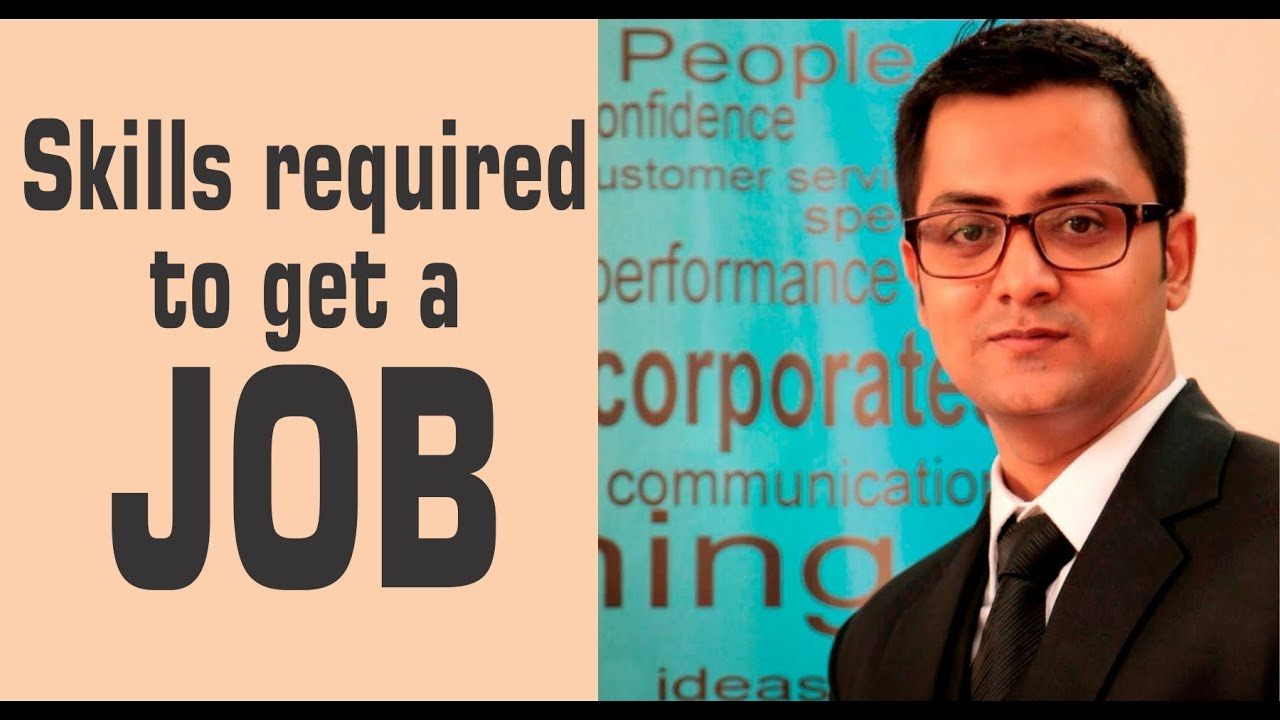skills required to get a job employability skills zeeshaan skills required to get a job employability skills zeeshaan mehdi