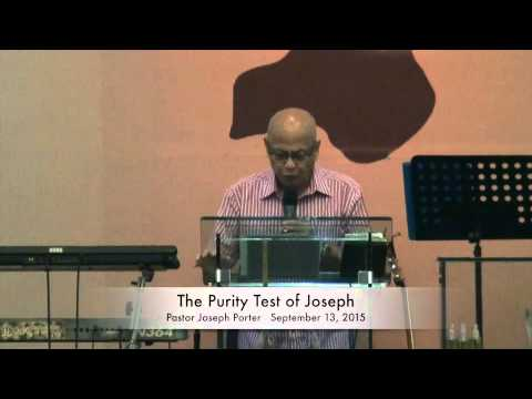 The Purity Test of Joseph by Pastor Joseph Porter