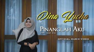 Dina Yucha - Pinanglah Aku   Official Music Video