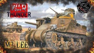 War Thunder - M3 Lee [Последняя Египетская Надежда]