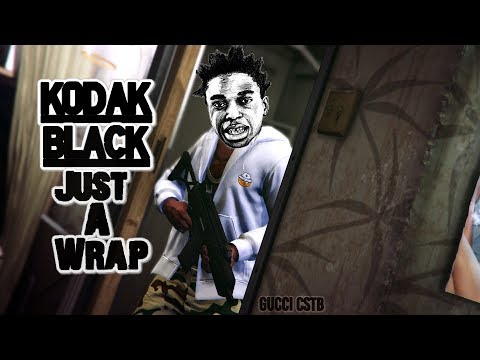 Kodak Black - Just A Wrap (GTA video)