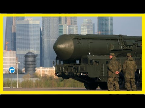 The death of the inf Treaty could signal a race the American missile-Russia - HOT NEWS TNC