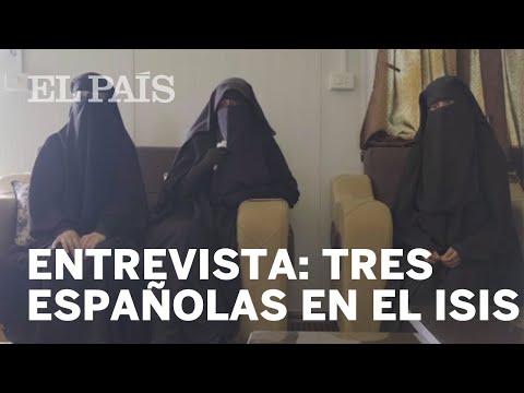 """Entrevista a tres ESPAÑOLAS que se UNIERON al ISIS: """"Lo único que deseamos es salir de aquí"""""""