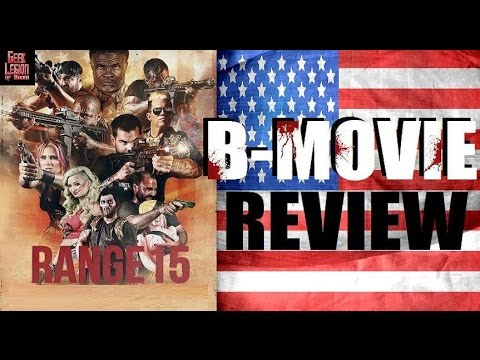 Range 15 2016 Mat Best B Movie Review Zombie Action Horror Comedy
