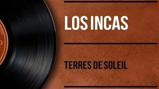 Los Incas - Terre De Soleil
