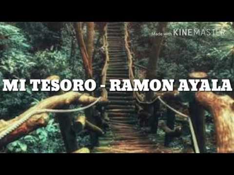 (Letra) Mi Tesoro -  Ramon Ayala