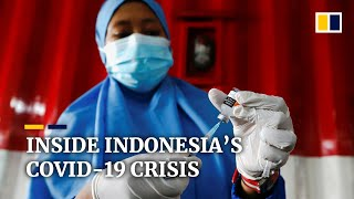 Inside Indonesia's Covid-19 Crisis – And How It Unravelled
