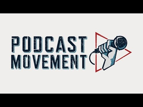 Podcast Movement 2017: Broadcaster Meets Podcaster