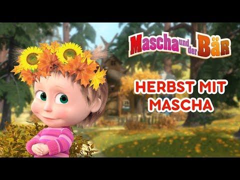 Mascha und der Bär - Herbst mit Mascha! 🍁