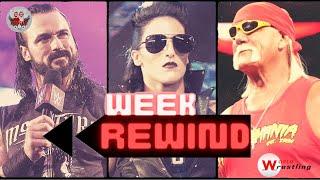 Week Rewind 8 Drew McIntyre Tessa Blanchard Hulk Hogan w WorldWrestling it