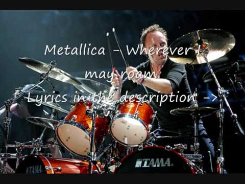 Metallica  Wherever I may roam w Lyrics & Download link HQ