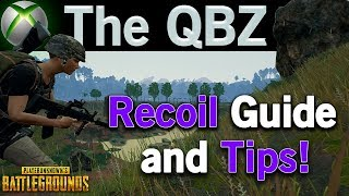 QBZ Recoil & Weapon Guide : PUBG Xbox One Tips
