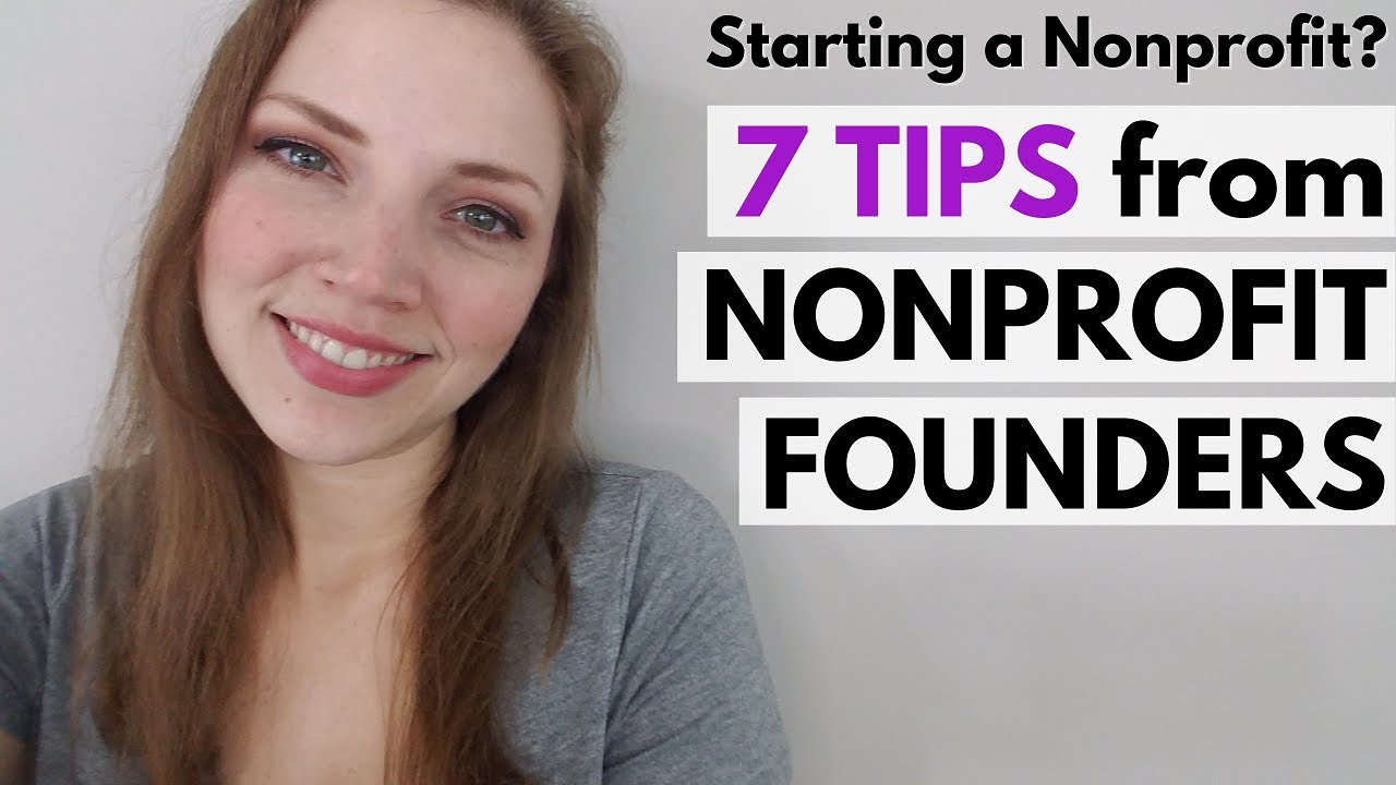 Top Advice from Nonprofit Founders   Starting a Nonprofit