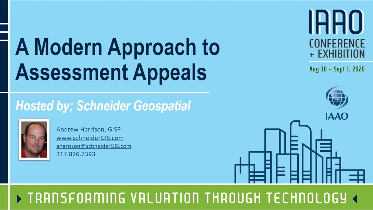 A Modern Approach to Assessment Appeals (IAAO Presentation)