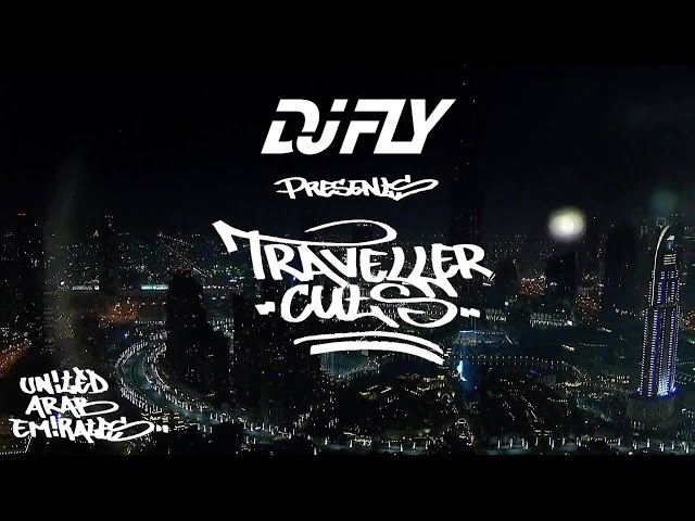Dj Fly - Traveller cuts UAE