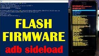 FLASH FIRMWARE [ adb sideload ]