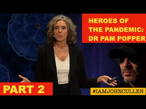 Heroes of the Pandemic:   Dr. Pam Popper, with Host, John Cullen - Part 2