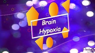What is Brain Hypoxia? by B Ready First Aid