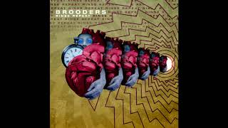 Brooders - Rinse Repeat [Official Audio]