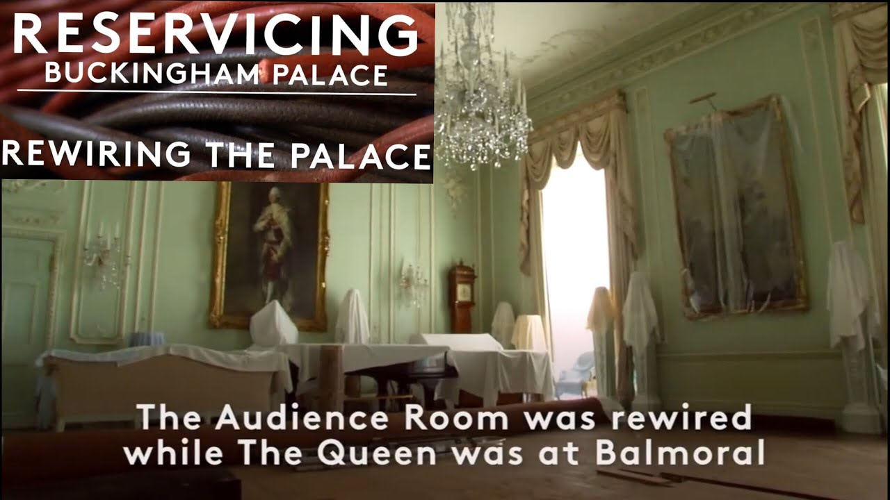 NEW Buckingham Palace Update Video - Queen\'s Audience Room Rewired ...