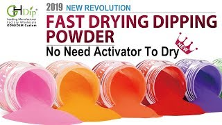 GHDIP Fast Drying Dip Powder Nail System, 2019 Revolution in dip nail arts !