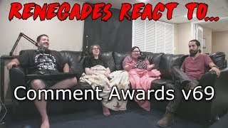Renegades React to... Comment Awards v69