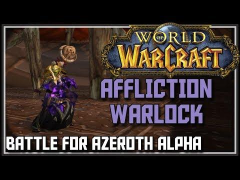 World of Warcraft Battle for Azeroth Alpha - Affliction Warlock Changes - BFA Affliction Warlock