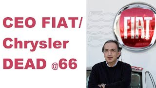Fiat Chrysler CEO Dead at 66 (Hyundai Merger Unlikely?)