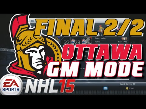 "NHL 15: GM Mode Commentary - Ottawa ep. 46 ""FINAL 2/2"""