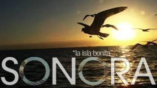 Sonora - La Isla Bonita