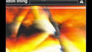 Latin Thing - Lating Thing (Alive Mix)