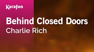 Karaoke Behind Closed Doors - Charlie Rich *