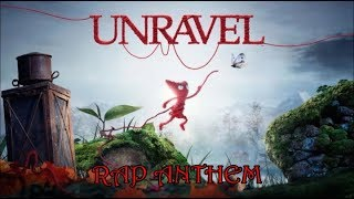 Unravel RAP ANTHEM